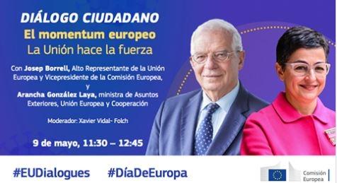 Un diálogo ciudadano virtual con la participación del alto representante para la Política Exterior de la UE y la ministra de Asuntos Exteriores de España, colofón para el Día de Europa