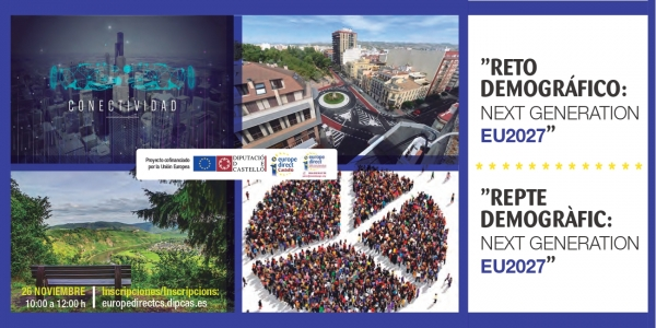 """""""Reto demográfico: Next Generation EU2027"""""""