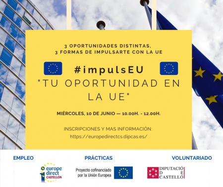 Programa Jornada: Tu oportunidad en la UE -  #impulsEU